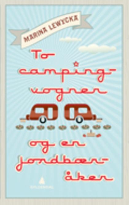To campingvogner og en jordbæråker