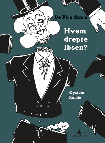 Hvem drepte Ibsen?