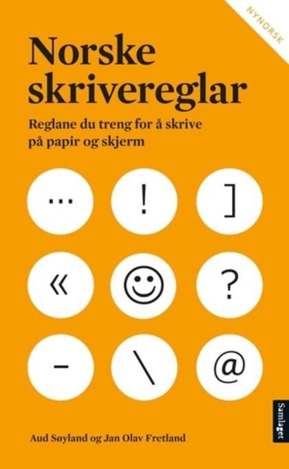 ceba6569 Norske skrivereglar : reglane du treng for å skrive på papir og skjerm