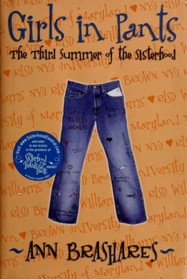 2b46af0c Girls in pants : the third summer of the sisterhood