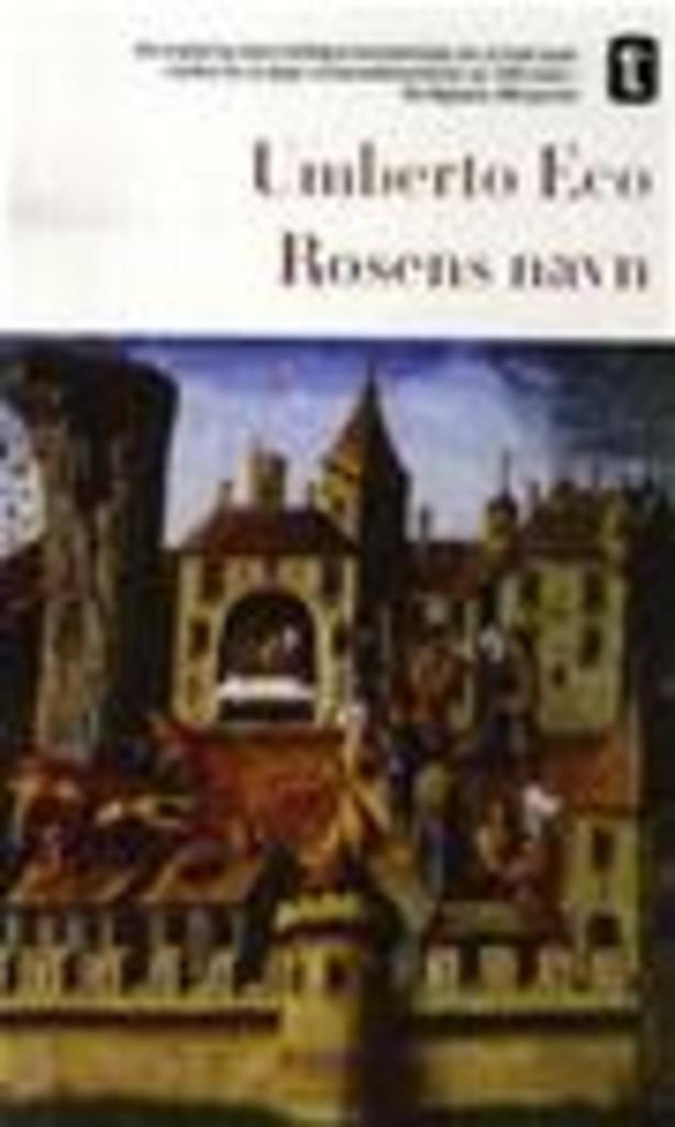 Rosens navn : med randbemerkninger av forfatteren