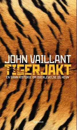 Tigerjakt : en sann historie om overlevelse og hevn