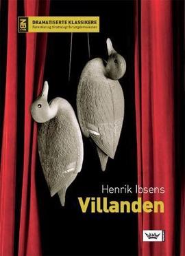 Henrik Ibsens Villanden