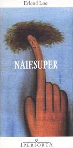 Naif. Super