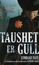 Illustrasjonsbilde for omtalen av Taushet er gull av Faye, Lyndsay