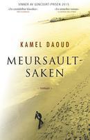 Illustrasjonsbilde for omtalen av Meursault-saken av Daoud, Kamel