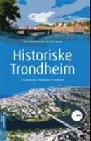 Illustrasjonsbilde for omtalen av Historiske Trondheim av Sørensen, Tom Erik, Søraa, Trine