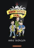 Illustrasjonsbilde for omtalen av Verdens farligste gjeng av Svingen, Arne