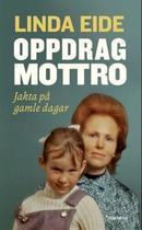 Illustrasjonsbilde for omtalen av Oppdrag Mottro av Eide, Linda
