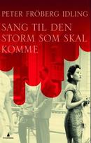 Illustrasjonsbilde for omtalen av Sang til den storm som skal komme av Fröberg Idling, Peter