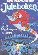 Illustrasjonsbilde for omtalen av Den Fantastiske juleboken og julesangenes historie av