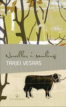Illustrasjonsbilde for omtalen av Noveller i samling av Vesaas, Tarjei