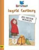 Illustrasjonsbilde for omtalen av Jeg heter Rosalin av Carlberg, Ingrid
