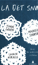 Illustrasjonsbilde for omtalen av La det snø av Johnson, Maureen, Green, John, Myracle, Lauren