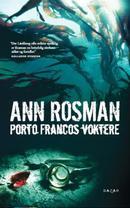 Illustrasjonsbilde for omtalen av Porto Francos voktere av Rosman, Ann